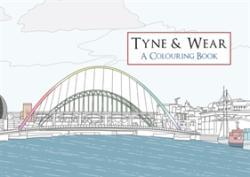 Tyne & Wear a Colouring Book (2016)