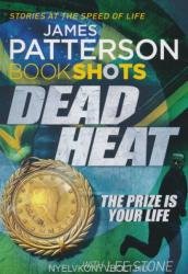 Dead Heat - James Patterson (2016)