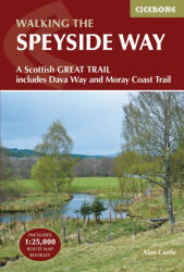 Speyside Way - A Scottish Great Trail, Includes the Dava Way and Moray Coast Trails (2016)