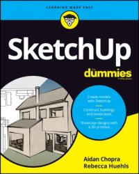 SketchUp For Dummies - Aidan Chopra (2017)