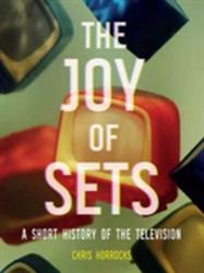 Joy of Sets - A Short History of the Television (2017)