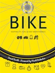 Bike - Fitness, Fun & Easy Maintenance (2016)