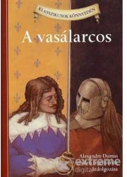 Alexandre Dumas - Vasálarcos (2011)