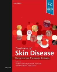 Treatment of Skin Disease - Comprehensive Therapeutic Strategies (2017)
