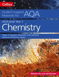 AQA A Level Chemistry Year 1 & AS Paper 2 (2016)