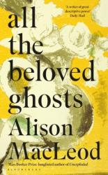 All the Beloved Ghosts (2017)