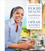 Food, Health and Happiness - 115 on Point Recipes for Great Meals and a Better Life (2017)