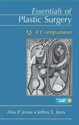Essentials of Plastic Surgery: Q&A Companion (2015)