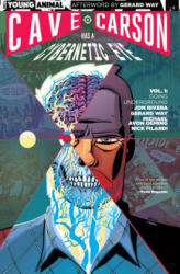 Cave Carson Has a Cybernetic Eye Vol. 1: Going Underground (2017)