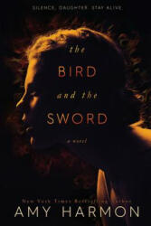 The Bird and the Sword, Paperback (ISBN: 9781533134134)