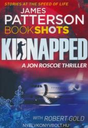Kidnapped - James Patterson (ISBN: 9781786530783)