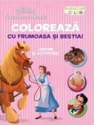 Disney. Colorează cu Frumoasa și Bestia. Aventuri in culori (ISBN: 9786063313813)