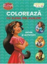 Disney. Colorează cu Elena din Avalor. Aventuri in culori (ISBN: 9786063313820)