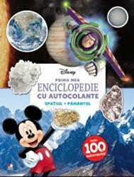 Disney. Prima mea enciclopedie cu autocolante. Spațiul. Pământul (ISBN: 9786063313134)