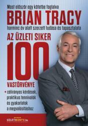 Az üzleti siker 100 vastörvénye (ISBN: 9786155030697)