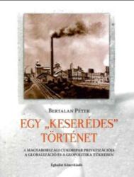 Egy keserédes történet (ISBN: 9789639862869)