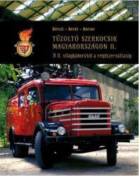 Tűzoltó szerkocsik Magyarországon II (2017)