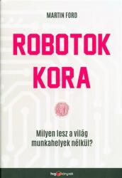 Robotok kora (ISBN: 9789633043912)