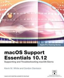 MACOS SUPPORT ESSENTIALS 1012 - Kevin White, Gordon Davisson (ISBN: 9780134713854)
