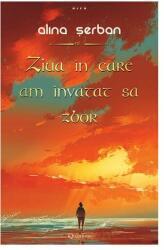 Ziua in care am invatat sa zbor (ISBN: 9786069420614)