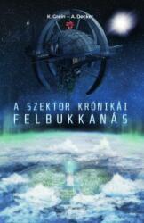 A Szektor krónikái - Felbukkanás (ISBN: 9789639888999)