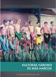 Kultúrák háborúi és más harcok (ISBN: 9786158015660)