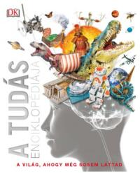 A tudás enciklopédiája (ISBN: 9789633044452)
