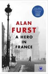 FURST, ALAN - A HERO IN FRANCE (ISBN: 9781474602921)