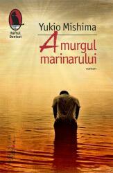 Amurgul marinarului (ISBN: 9786067792096)