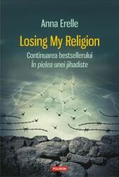 Losing My Religion (ISBN: 9789734666881)