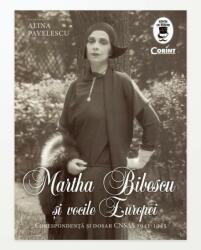 Martha Bibescu și vocile Europei (ISBN: 9786067931044)