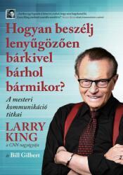 Hogyan beszélj lenyűgözően bárkivel bárhol bármikor? (ISBN: 9786155030659)