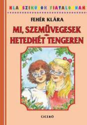 Mi szemüvegesek - Hetedhét tengeren (ISBN: 9789634320364)