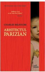 Arhitectul parizian (ISBN: 9786063314827)