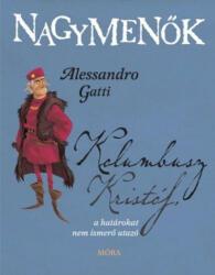Kolumbusz Kristóf, a határokat nem ismerő utazó (ISBN: 9789634156512)