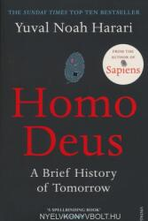 Yuval Noah Harari: Homo Deus - A Brief History of Tomorrow (ISBN: 9781784703936)