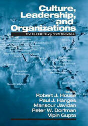 Culture, Leadership, and Organizations - The GLOBE Study of 62 Societies (2004)