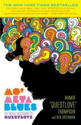 Mo' Meta Blues - Ahmir 'Questlove' Thompson, Ben Greenman (2015)