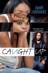 Caught Up (2014)