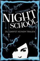 Night School 01. Du darfst keinem trauen (2014)