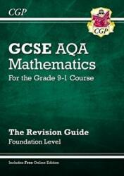 New GCSE Maths AQA Revision Guide: Foundation - For the Grade 9-1 Course Online Edition (2015)