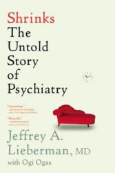 Shrinks: The Untold Story of Psychiatry (2016)