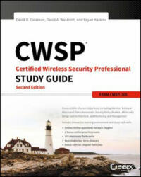 Cwsp - Certified Wireless Security Professional Study Guide Cwsp-205 (2016)