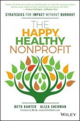 Happy, Healthy Nonprofit (2016)