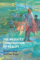 Mediated Construction of Reality (2016)