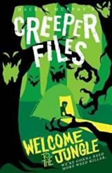 Creeper Files: Welcome to the Jungle - Hacker Murphy (2017)