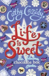 Life is Sweet: A Chocolate Box Short Story Collection (2016)