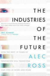 The Industries of the Future - ALEC ROSS (2016)