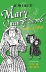 Mary Queen of Scots and All That (2016)