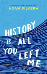 History Is All You Left Me - ADAM SILVERA (2017)